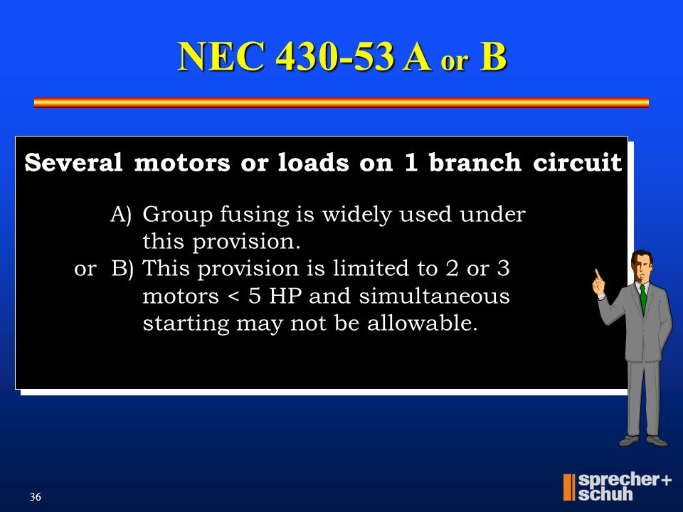NEC 430-53 A or B Several motors or loads on 1 branch circuit