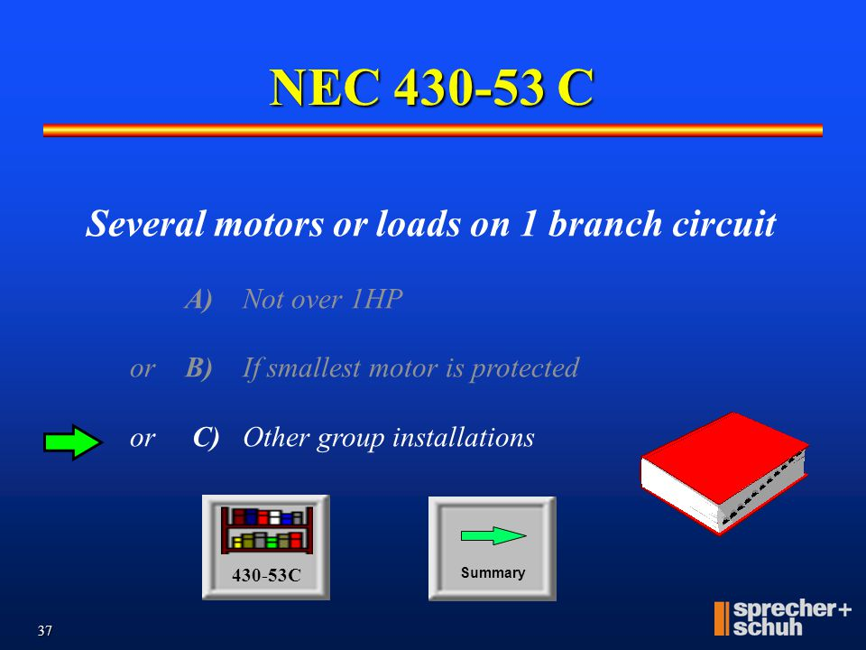 NEC 430-53 C Several motors or loads on 1 branch circuit