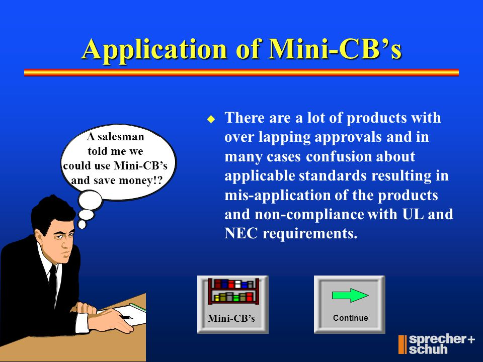 Application of Mini-CB's