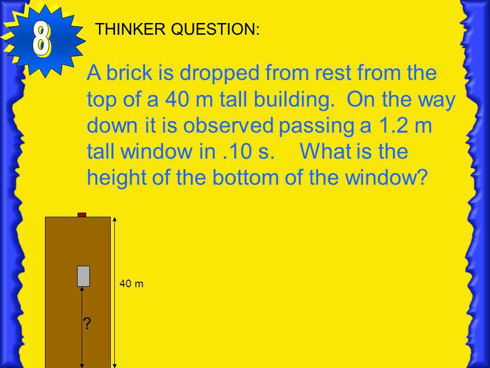 THINKER QUESTION: 8.