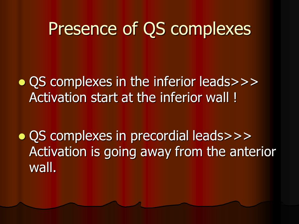 Presence of QS complexes