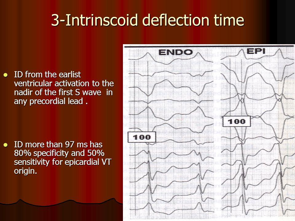3-Intrinscoid deflection time