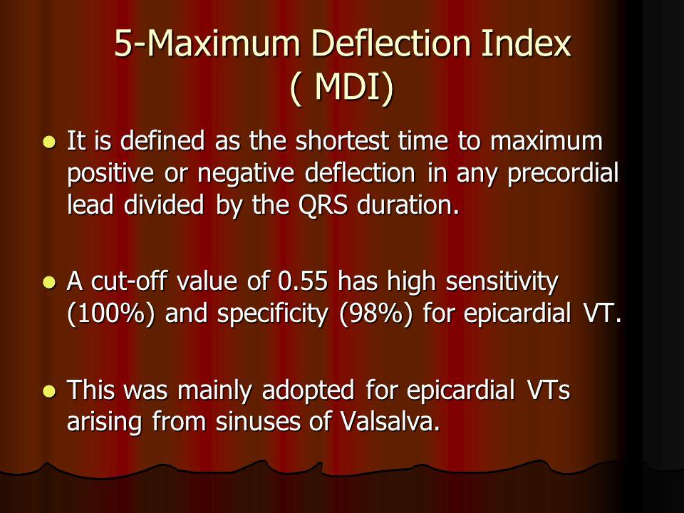 5-Maximum Deflection Index ( MDI)