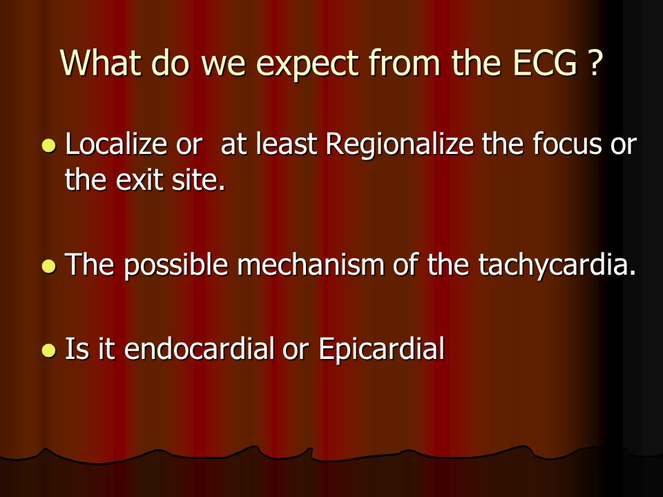 What do we expect from the ECG