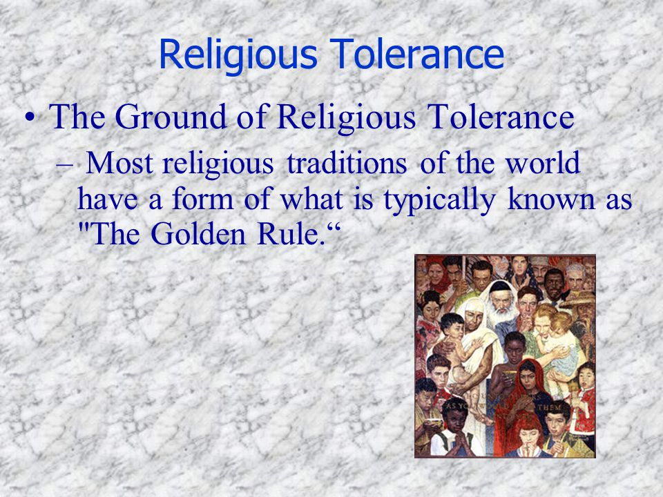 Religious Tolerance The Ground of Religious Tolerance