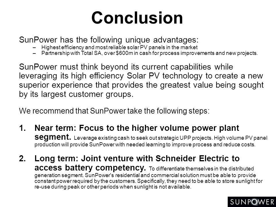 Conclusion SunPower has the following unique advantages: