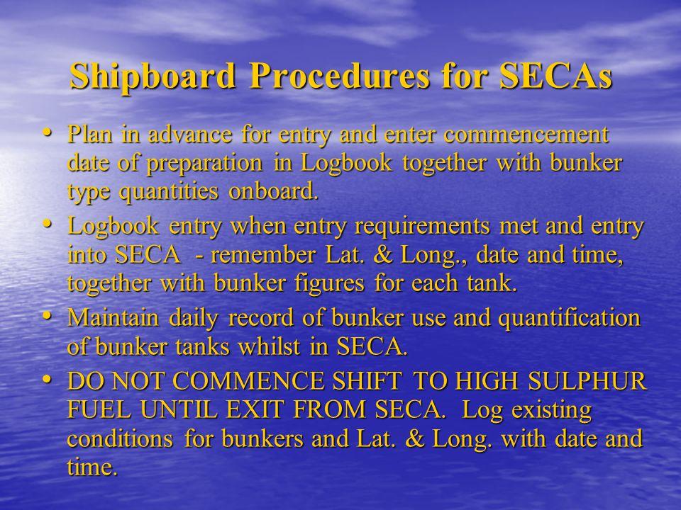 Shipboard Procedures for SECAs