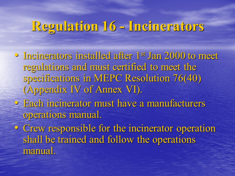 Regulation 16 - Incinerators