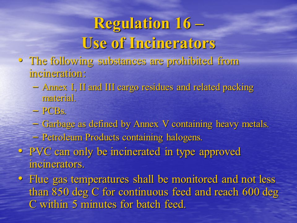 Regulation 16 – Use of Incinerators