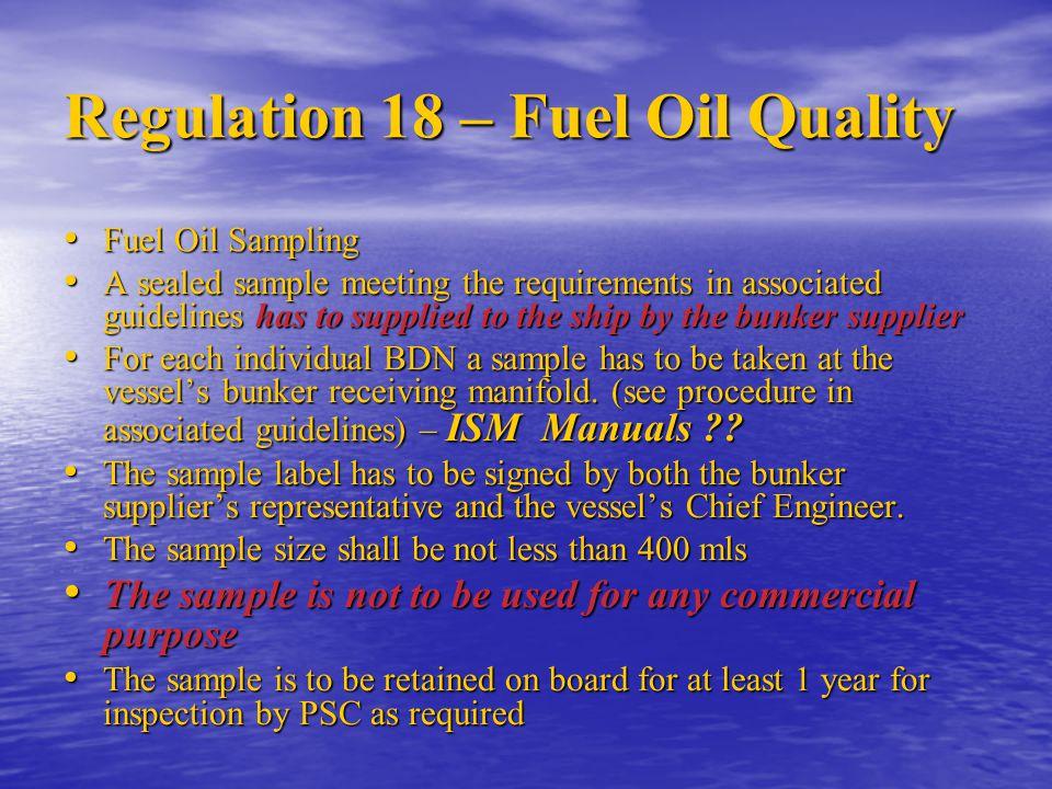 Regulation 18 – Fuel Oil Quality