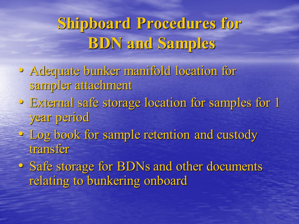 Shipboard Procedures for BDN and Samples