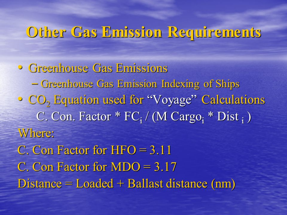 Other Gas Emission Requirements