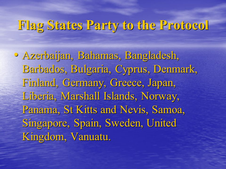 Flag States Party to the Protocol