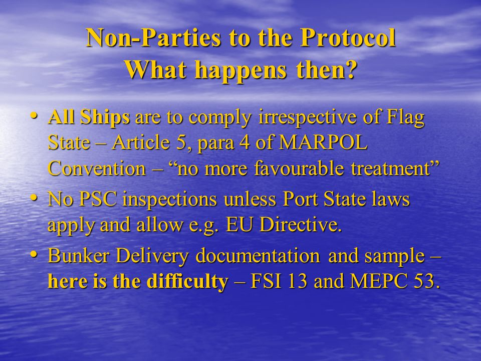Non-Parties to the Protocol What happens then
