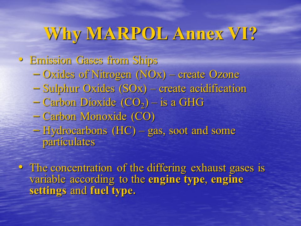 Why MARPOL Annex VI Emission Gases from Ships