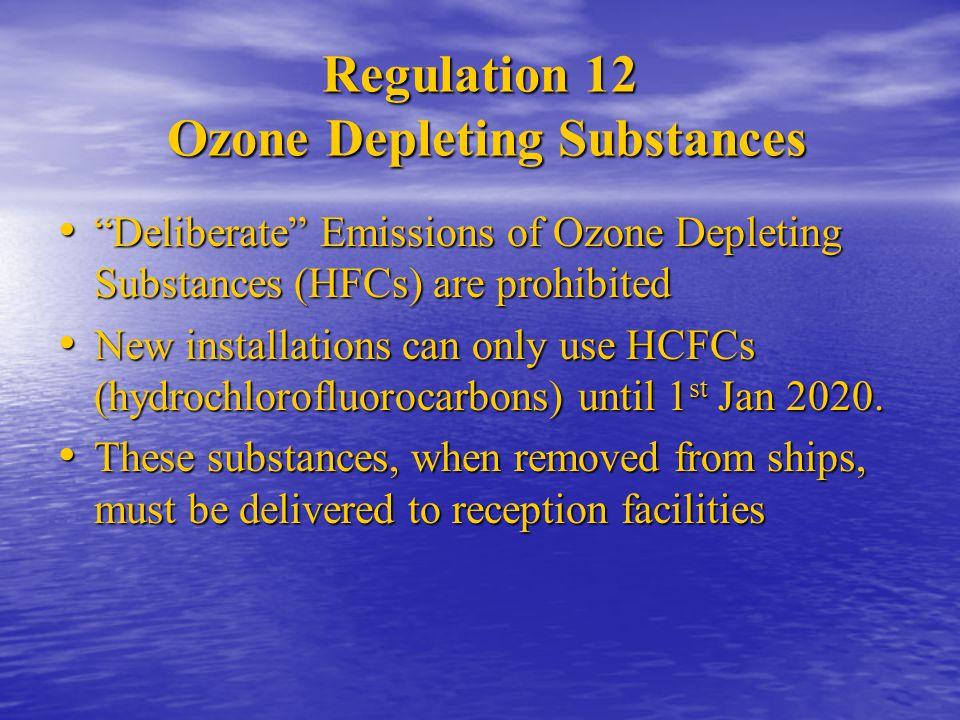 Regulation 12 Ozone Depleting Substances