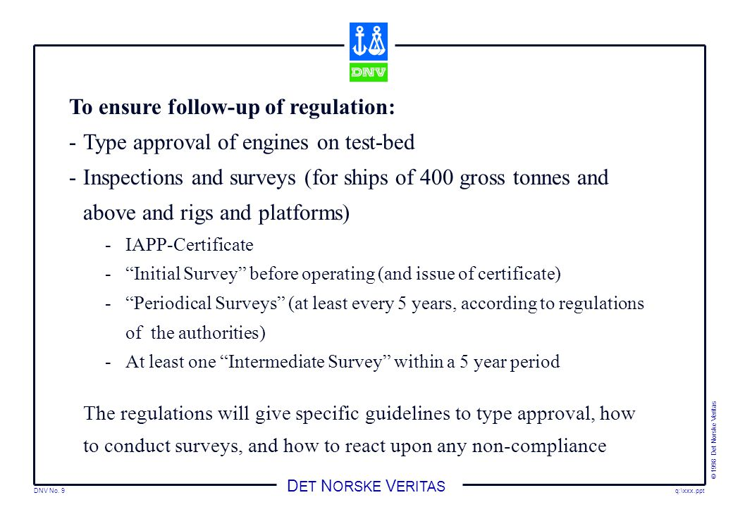 To ensure follow-up of regulation: