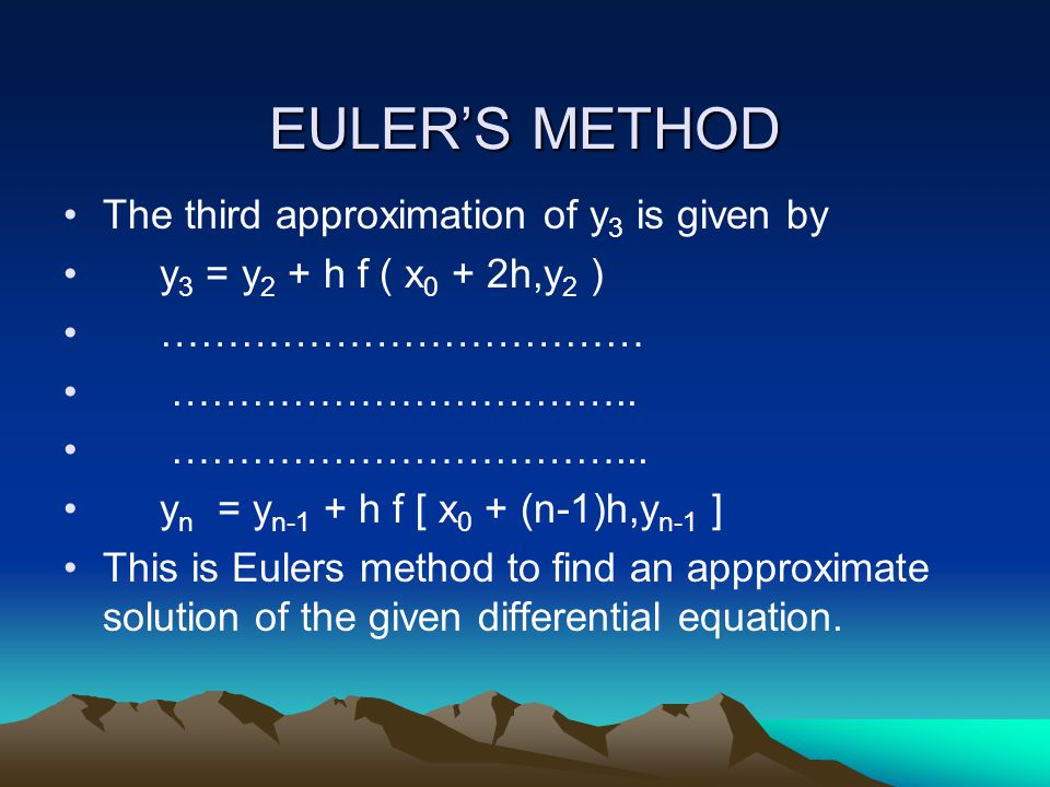 EULER'S METHOD The third approximation of y3 is given by