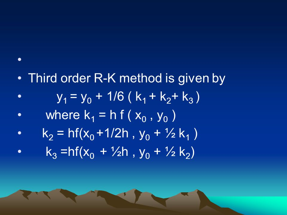 Third order R-K method is given by