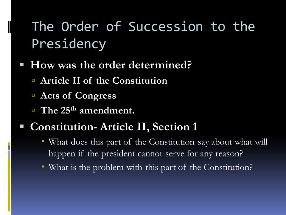 The Order of Succession to the Presidency