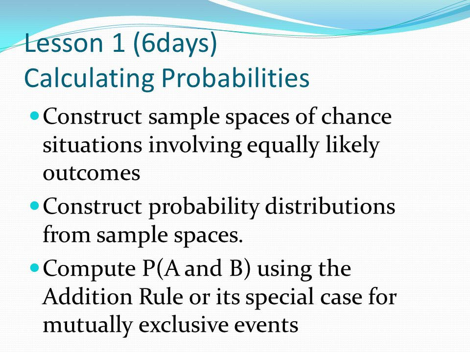 Lesson 1 (6days) Calculating Probabilities