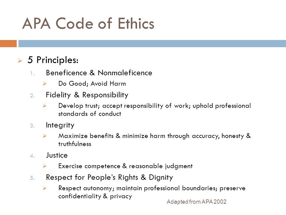 APA Code of Ethics 5 Principles: Beneficence & Nonmaleficence