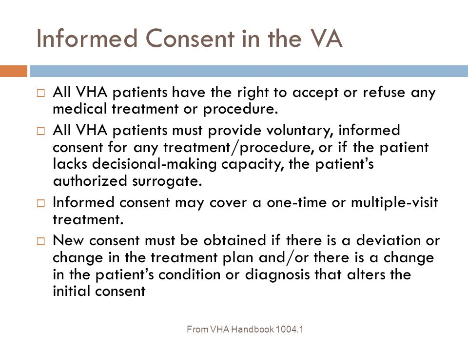 Informed Consent in the VA