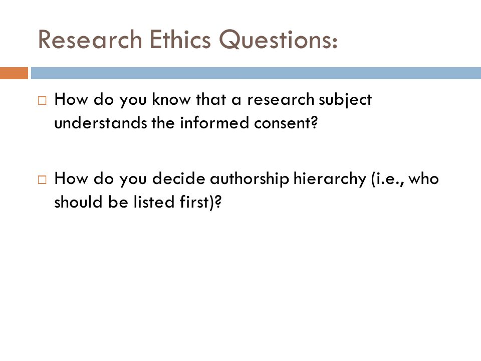 Research Ethics Questions: