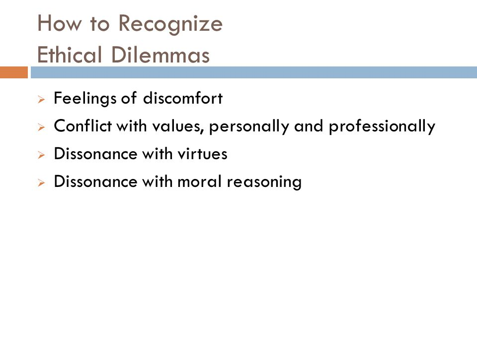How to Recognize Ethical Dilemmas