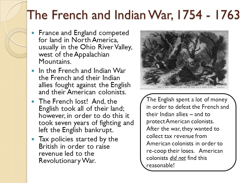 The French and Indian War,