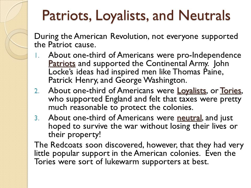 Patriots, Loyalists, and Neutrals