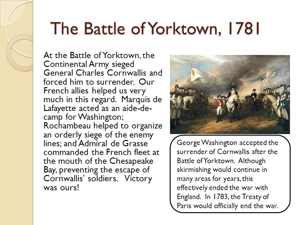 The Battle of Yorktown, 1781