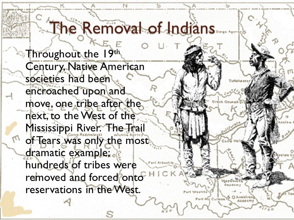 The Removal of Indians
