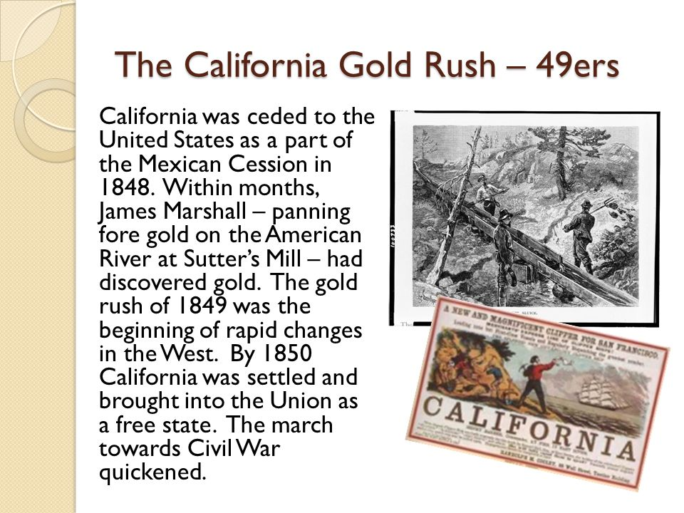 The California Gold Rush – 49ers