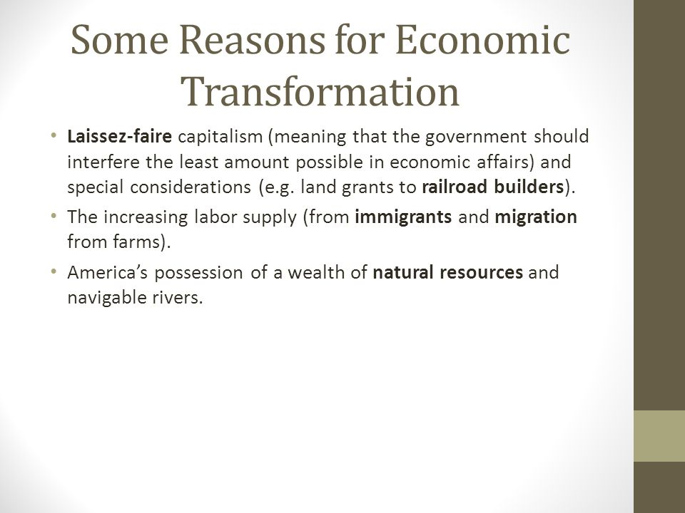 Some Reasons for Economic Transformation