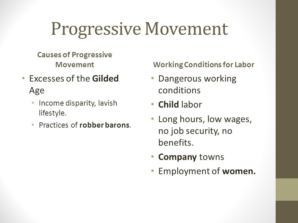 Causes of Progressive Movement Working Conditions for Labor