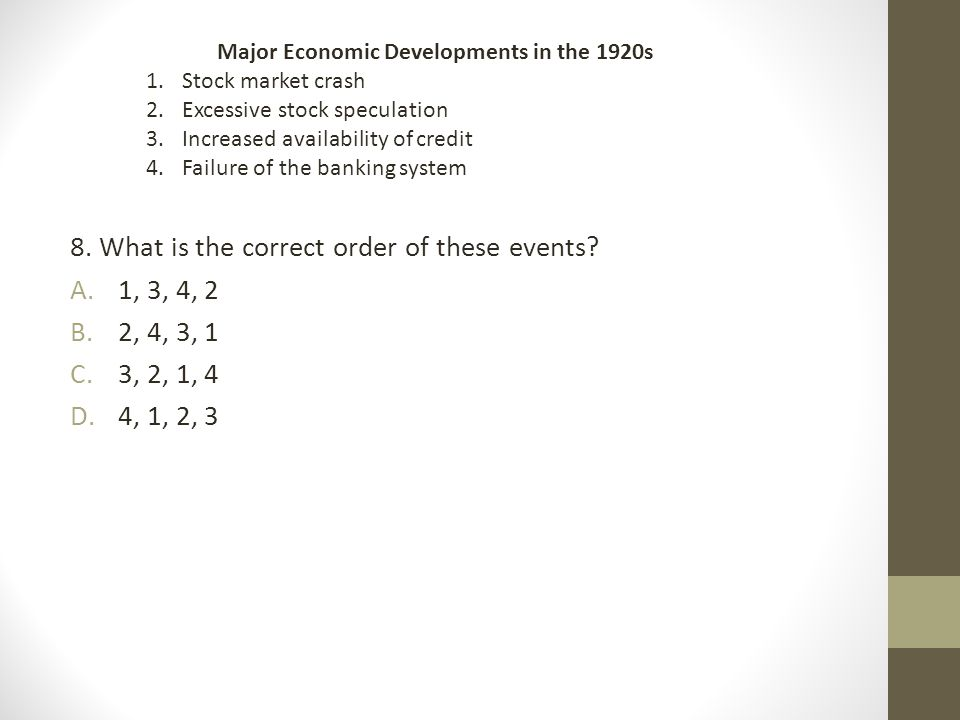 8. What is the correct order of these events 1, 3, 4, 2 2, 4, 3, 1