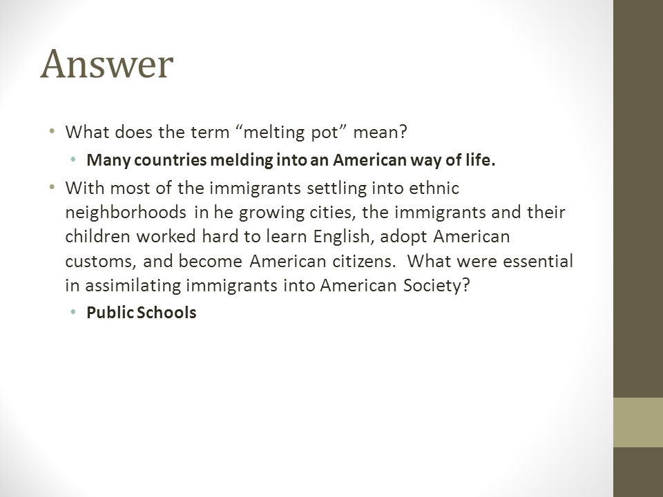 Answer What does the term melting pot mean