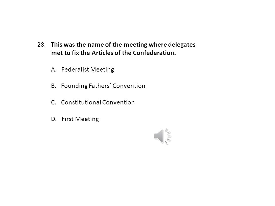 This was the name of the meeting where delegates