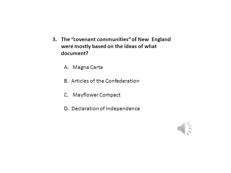 The covenant communities of New England were mostly based on the ideas of what document