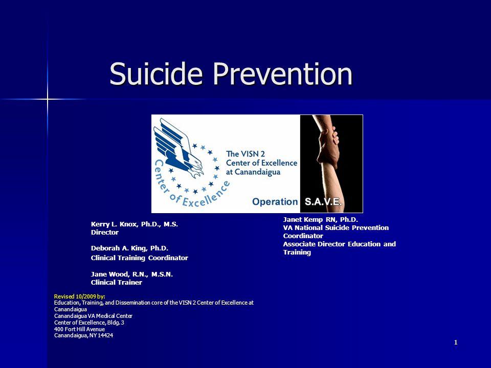 Suicide Prevention Janet Kemp RN, Ph.D.