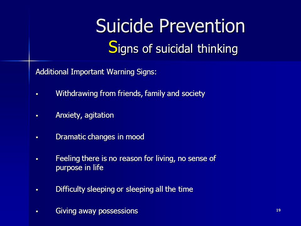Suicide Prevention Signs of suicidal thinking