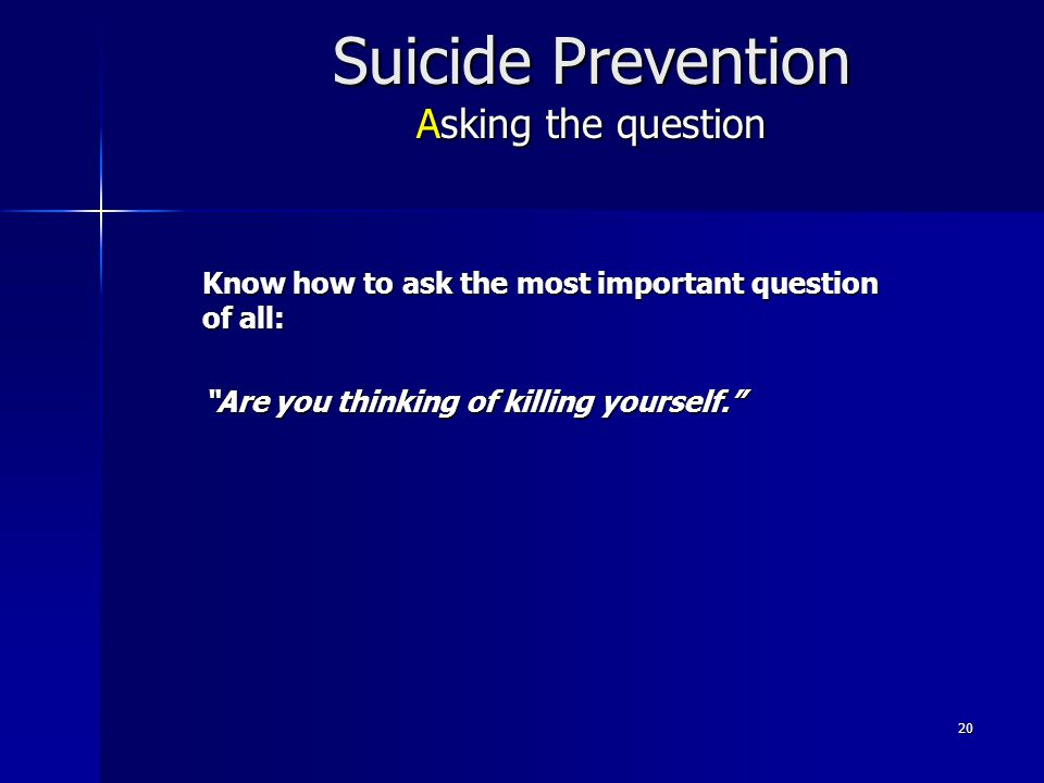 Suicide Prevention Asking the question