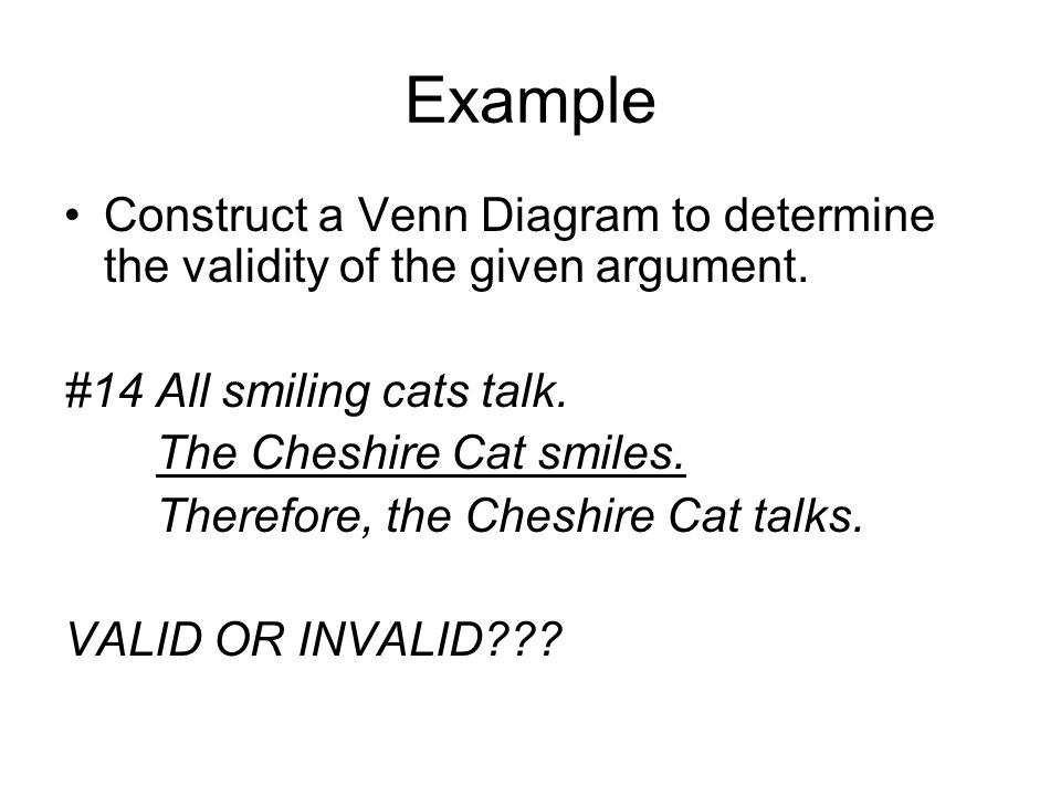 Deductive vs inductive reasoning ppt video online download example construct a venn diagram to determine the validity of the given argument 14 ccuart Choice Image