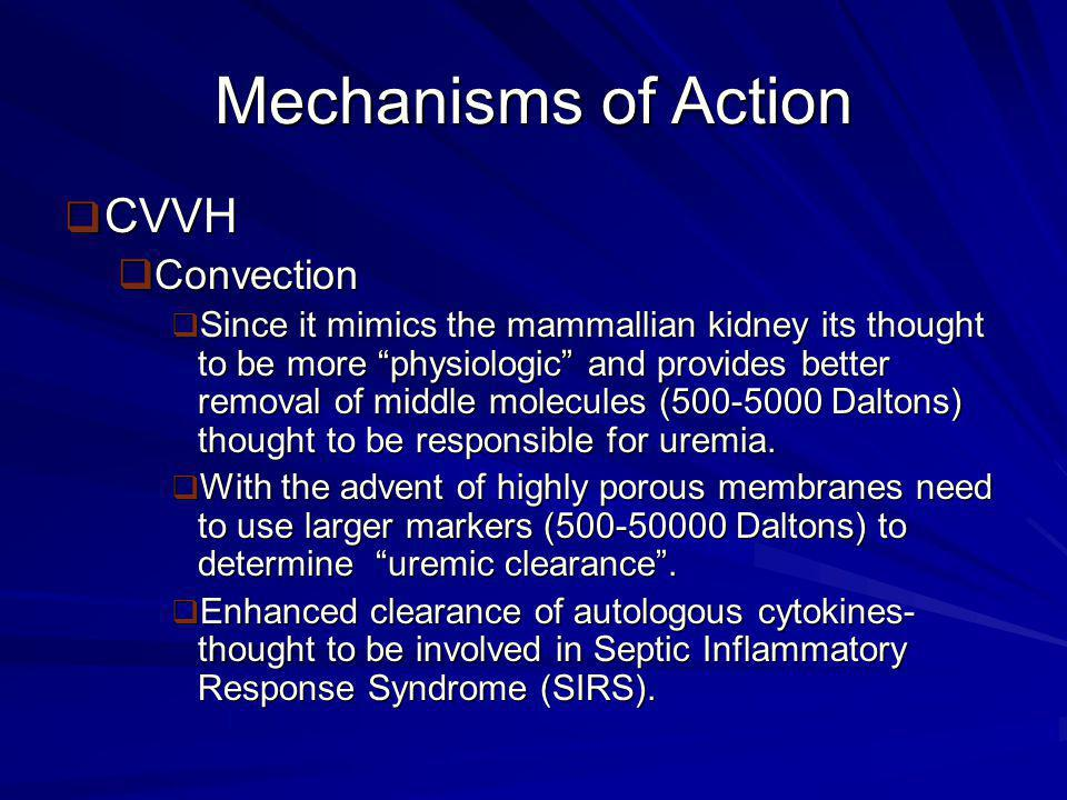Mechanisms of Action CVVH Convection
