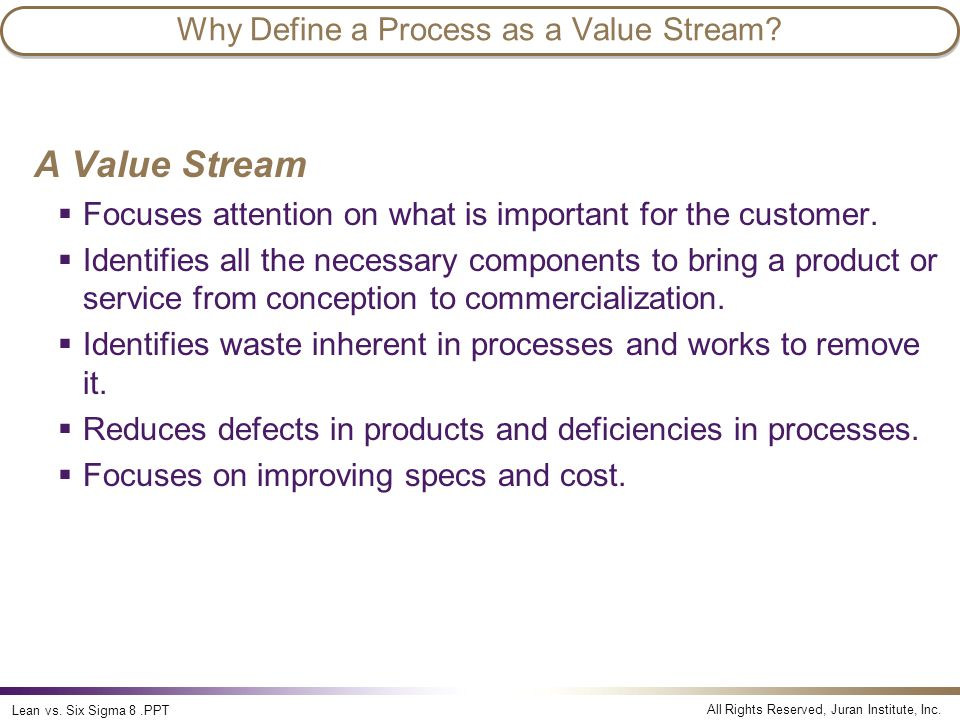 Why Define a Process as a Value Stream