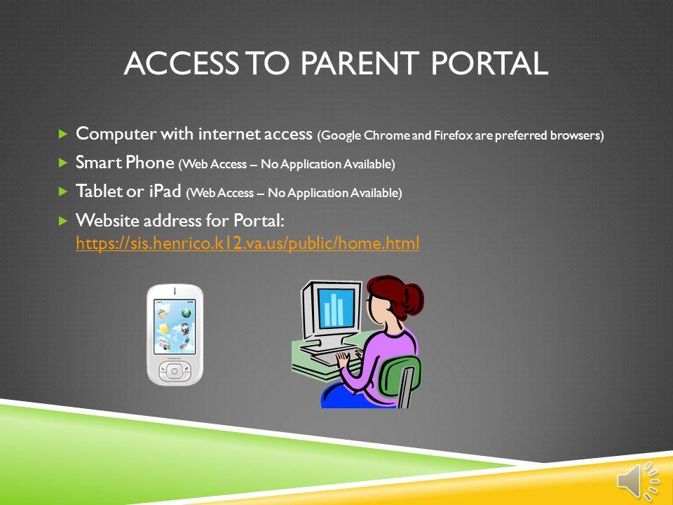 Access to Parent Portal