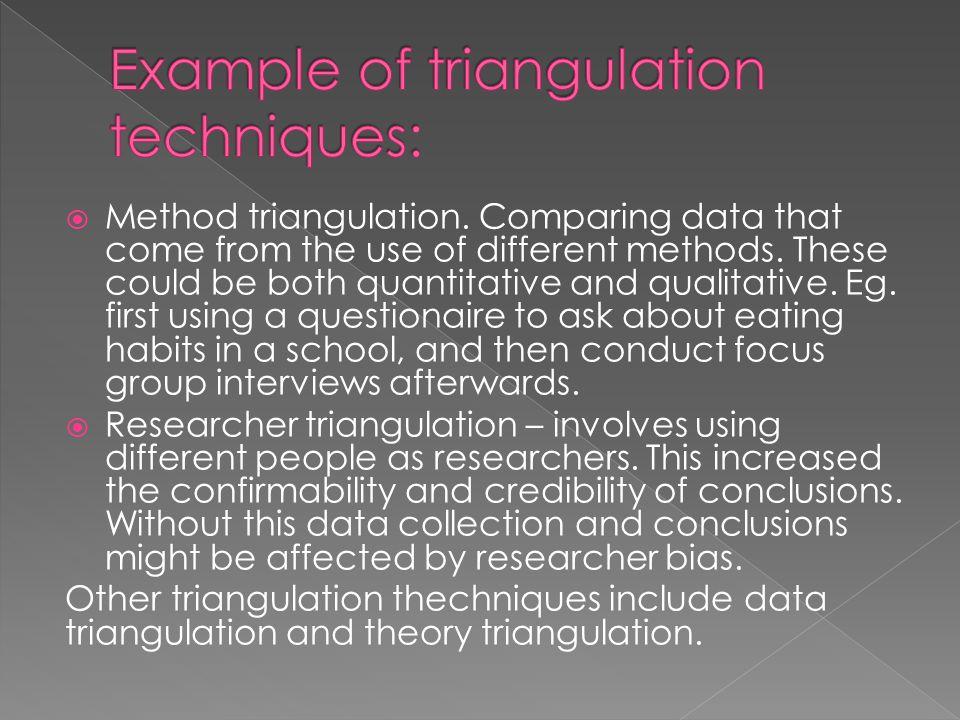 Example of triangulation techniques: