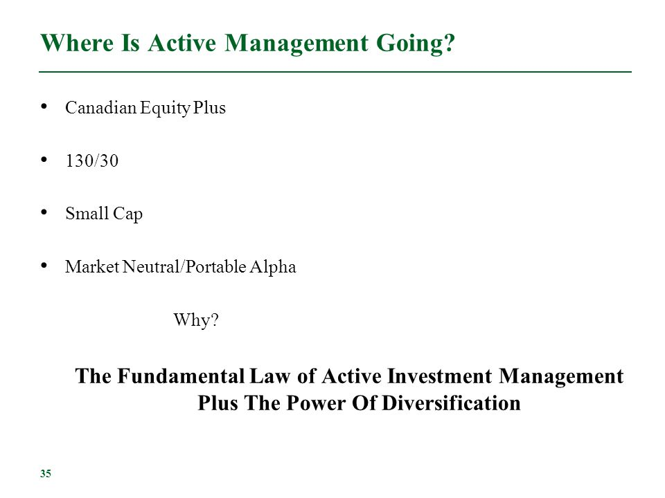 Where Is Active Management Going