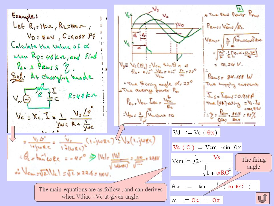 The firing angle The main equations are as follow , and can derives when Vdiac =Vc at given angle.